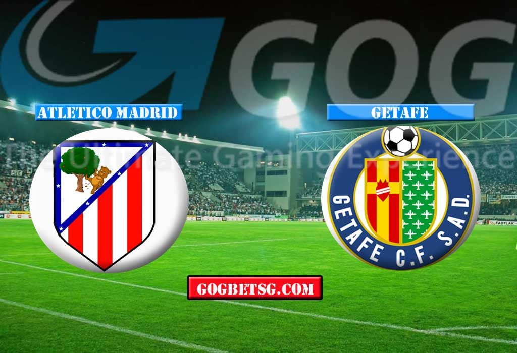Prediction Atletico Madrid vs Getafe - 26/01/2019 Football Betting Tips