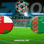 AFC ASIAN CUP 2019 – OMAN VS TURKMENISTAN – 17/01/2019 – FOOTBALL BETTING TIPS