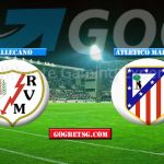 Prediction Vallecano vs Atletico Madrid – 16/2/2019 Football Tetting Tips