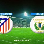 Prediction Atletico Madrid vs Leganes – 09/03/2019 Football Betting Tips