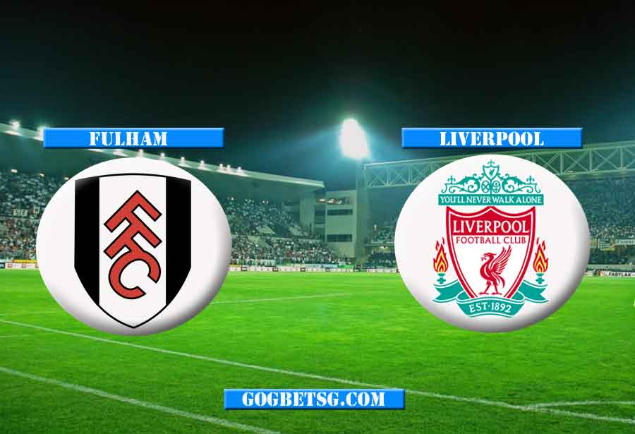 Prediction Fulham vs Liverpool - 17/3/2019 Football Betting Tips