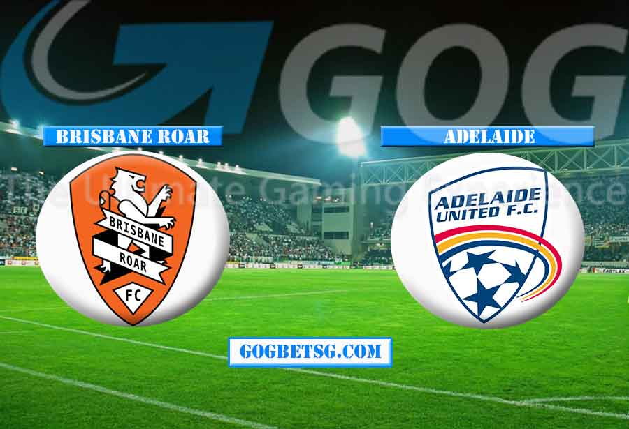 Prediction Brisbane Roar vs Adelaide – 25/4/2019 Football Betting Tips