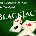 8 Best Strategies To Win At Blackjack Online Which The Casinos Don't Want Your Know