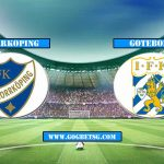 Prediction Norrkoping vs Goteborg  – 14/5/2019 Football Betting Tips