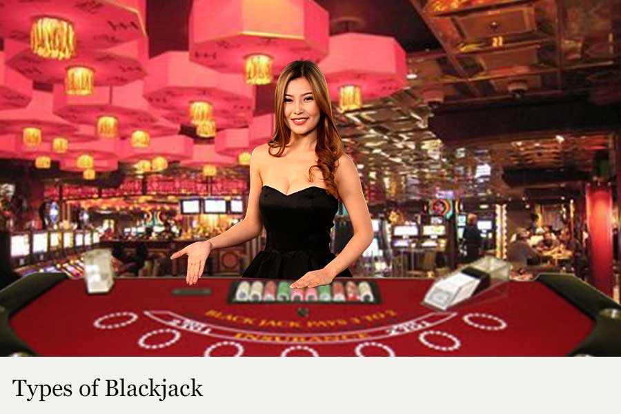 Types of Blackjack