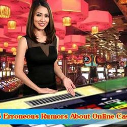 5 Erroneous Rumors About Online Casino