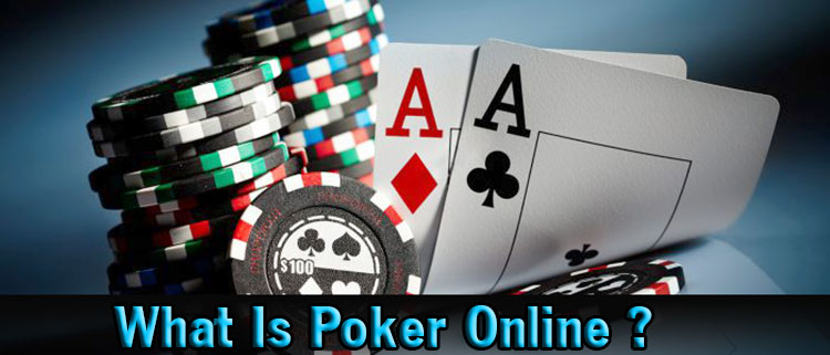 What-Is-Poker-Online