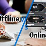 Should You Choose Offline Poker Or Online Poker?